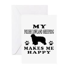 My Polish Lowland Sheepdog makes me happy Greeting