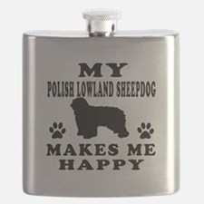 My Polish Lowland Sheepdog makes me happy Flask