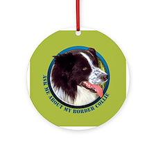 Border Collie Ask Ornament (Round)