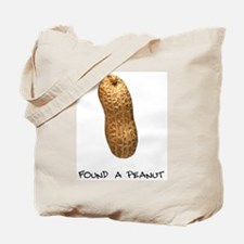 Found a Peanut Tote Bag