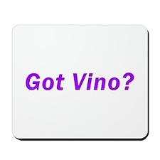 Got Vino? Mousepad