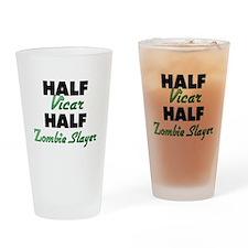 Half Vicar Half Zombie Slayer Drinking Glass