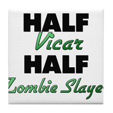 Half Vicar Half Zombie Slayer Tile Coaster