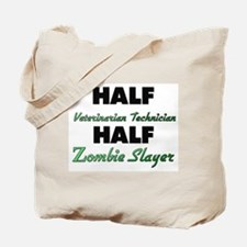 Half Veterinarian Technician Half Zombie Slayer To