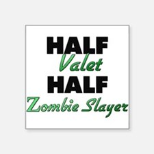 Half Valet Half Zombie Slayer Sticker