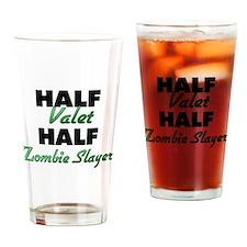 Half Valet Half Zombie Slayer Drinking Glass