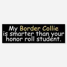 Honor Roll Border Collie Bumper Bumper Bumper Sticker