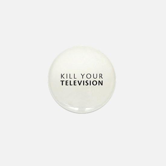 Kill Your Television Mini Button