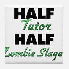 Half Tutor Half Zombie Slayer Tile Coaster