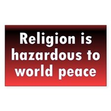 RELIGION HAZARDOUS... Rectangle Decal