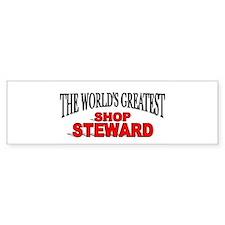 """""""The World's Greatest Shop Steward"""" Bumper Sticker"""