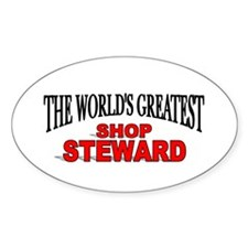 """""""The World's Greatest Shop Steward"""" Oval Decal"""