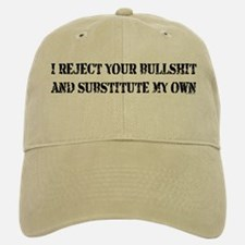 REJECT YOUR BULLSHIT Baseball Baseball Cap