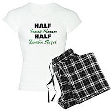 Half Transit Planner Half Zombie Slayer Pajamas