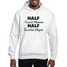 Half Transit Planner Half Zombie Slayer Hoodie
