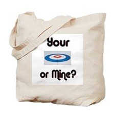 Your House or Mine? Tote Bag