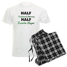 Half Trademark Attorney Half Zombie Slayer Pajamas