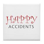 Happy Accidents Tile Coaster