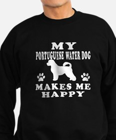 My Portuguese Water Dog makes me happy Sweatshirt