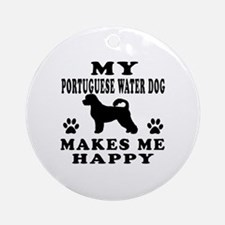 My Portuguese Water Dog makes me happy Ornament (R