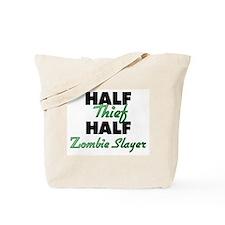 Half Thief Half Zombie Slayer Tote Bag