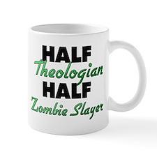 Half Theologian Half Zombie Slayer Mugs