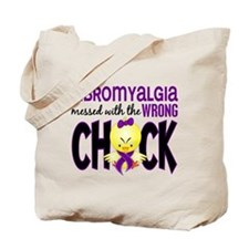 Fibromyalgia Messed With Wrong Chick Tote Bag