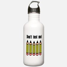 Refuse the test! Water Bottle