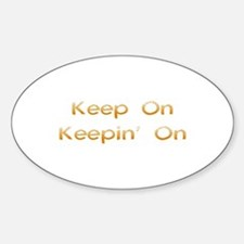 Keep On Oval Decal