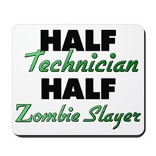 Half Technician Half Zombie Slayer Mousepad
