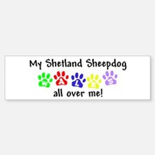 Shetland Sheepdog Walks Bumper Bumper Bumper Sticker