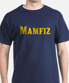 Memphis is Mamfiz T-Shirt
