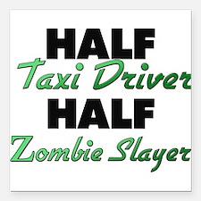 Half Taxi Driver Half Zombie Slayer Square Car Mag
