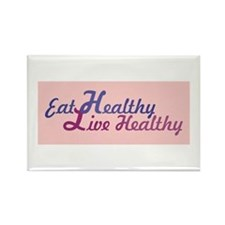 Eat Healthy, Live Healthy Rectangle Magnet