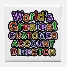 World's Greatest CUSTOMER ACCOUNT DIRECTOR Tile Co