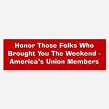 Honor Unions Bumper Bumper Bumper Sticker