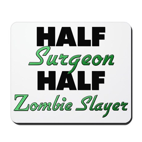 Half Surgeon Half Zombie Slayer Mousepad