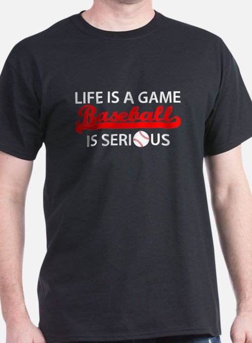 Baseball Is Serious T-Shirt