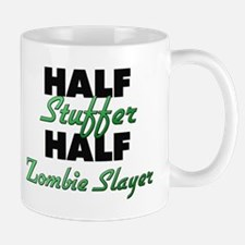 Half Stuffer Half Zombie Slayer Mugs