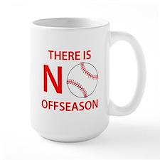 There Is No Baseball Offseason Mugs