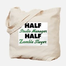 Half Studio Manager Half Zombie Slayer Tote Bag