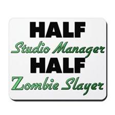 Half Studio Manager Half Zombie Slayer Mousepad