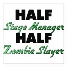 Half Stage Manager Half Zombie Slayer Square Car M