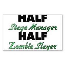 Half Stage Manager Half Zombie Slayer Decal