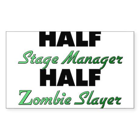 Half Stage Manager Half Zombie Slayer Sticker