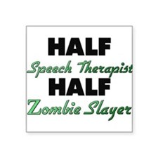 Half Speech Therapist Half Zombie Slayer Sticker