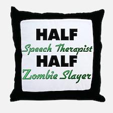 Half Speech Therapist Half Zombie Slayer Throw Pil