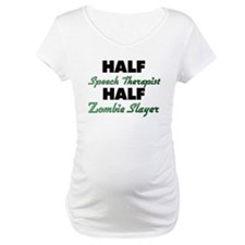 Half Speech Therapist Half Zombie Slayer Shirt