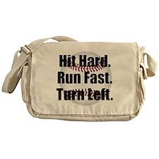 Hit Hard Run Fast Turn Left Messenger Bag