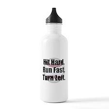 Hit Hard Run Fast Turn Left Sports Water Bottle